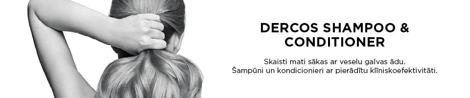 DERCOS SHAMPOO & CONDITIONER matu un galvas ādas kopšanai